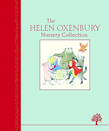 9781405267427: The Helen Oxenbury Nursery Collection (Heritage Edition)