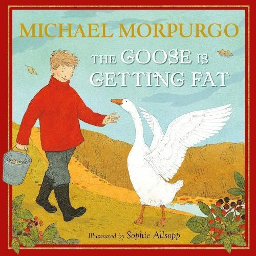 9781405268967: The Goose Is Getting Fat