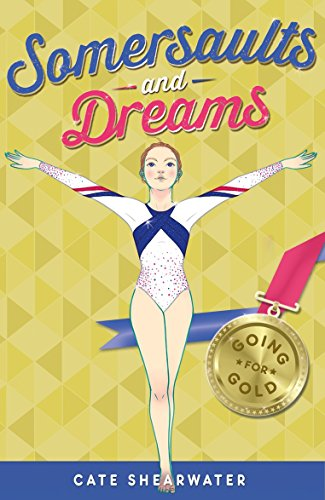 9781405269025: Somersaults and Dreams: Going for Gold