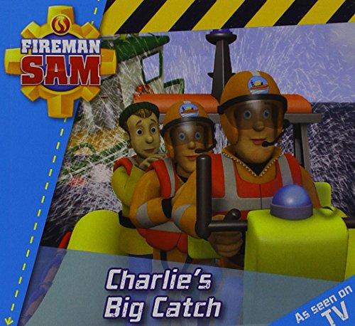 9781405269865: Fireman Sam: Story Time: Charlie's Big Catch