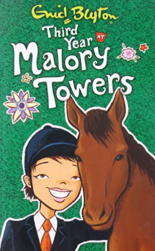 Third Year at Malory Towers: Enid Blyton