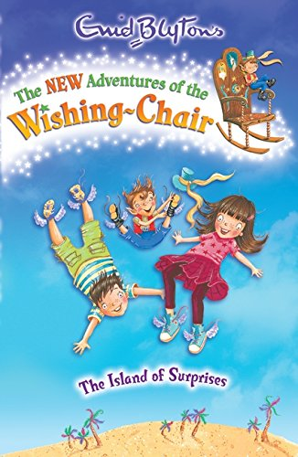 9781405270366: The Island of Surprises (The New Adventures of the Wishing-Chair)