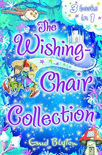 9781405270458: The Wishing-Chair Collection: Three Exciting Stories in One!