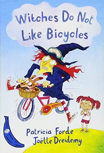9781405270717: Witches Do Not Like Bicycles: Blue Banana (Banana Books)