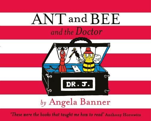 9781405270731: Ant and Bee and the Doctor (Ant & Bee)