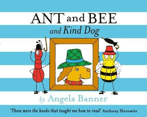 9781405270755: Ant and Bee and Kind Dog (Ant & Bee)