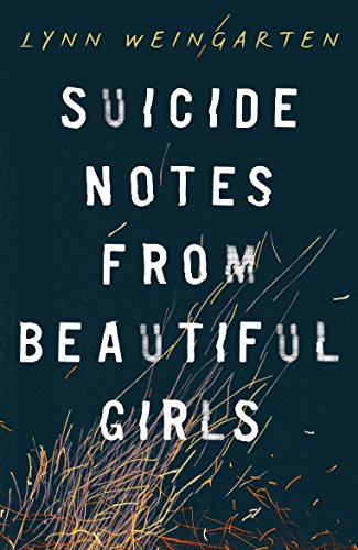 9781405271578: Suicide Notes from Beautiful Girls
