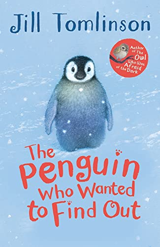 The Penguin Who Wanted to Find Out: Jill Tomlinson (author),