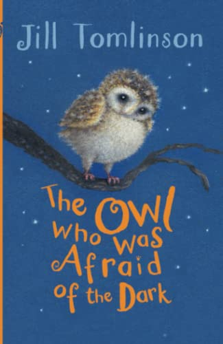 9781405271974: The Owl Who Was Afraid of the Dark (Jill Tomlinson's Favourite Animal Tales)