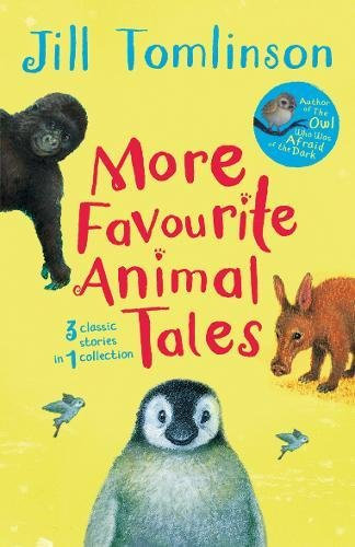 More Favourite Animal Tales: Jill Tomlinson (author),