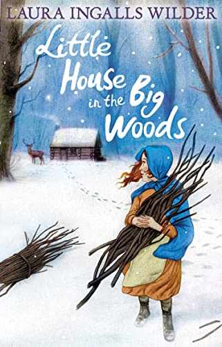 9781405272162: The Little House in the Big Woods (The Little House on the Prairie)
