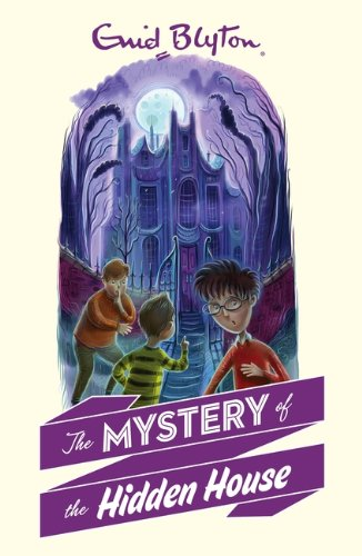9781405272308: The Mystery of the Hidden House