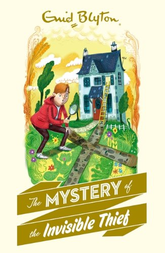 9781405272322: The Mystery of the Invisible Thief (Enid Blyton)