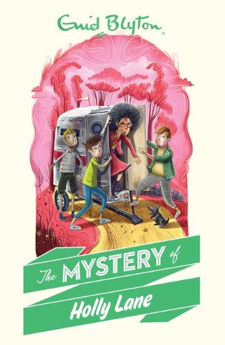9781405272353: The Mystery of Holly Lane (The Mysteries Series)