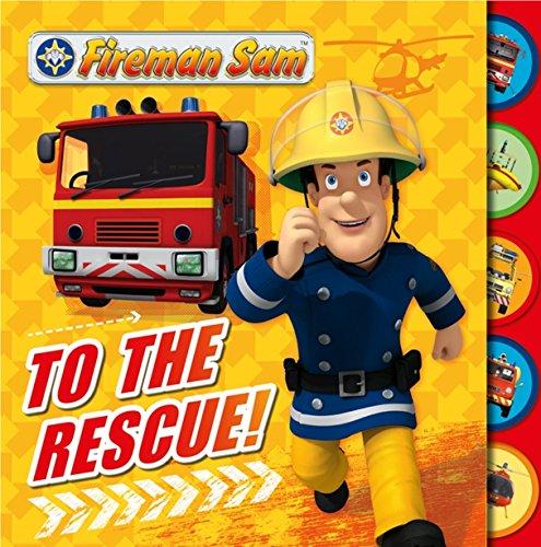 9781405272520: Fireman Sam: To the Rescue! Tabbed Board Book
