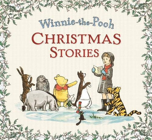 Winnie-the-Pooh: Christmas Stories: A.A.Milne and E.H.