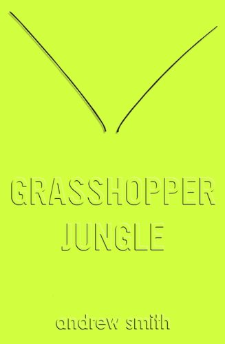 9781405273411: Grasshopper Jungle