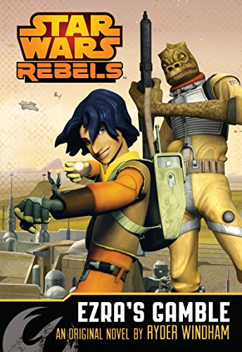 9781405275767: Star Wars Rebels: Ezra's Gamble