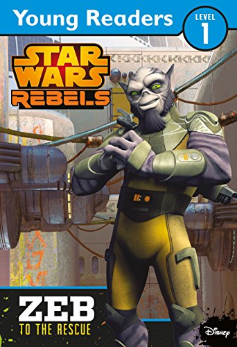 9781405276269: Star Wars Rebels: Zeb to the Rescue: Star Wars Young Readers