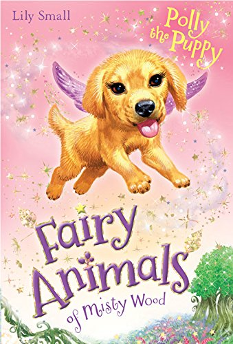 9781405276641: Polly the Puppy (Fairy Animals of Misty Wood)