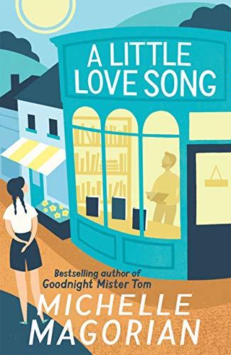 9781405276962: A Little Love Song