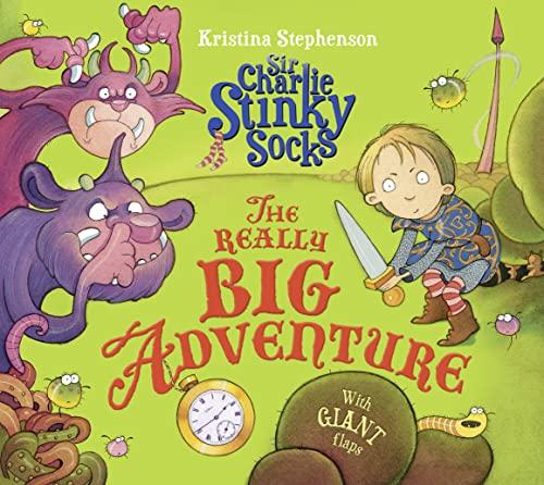 9781405277686: Sir Charlie Stinky Socks and the Really Big Adventure