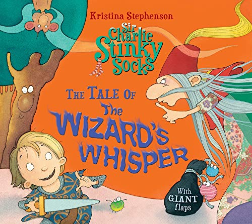 9781405277730: Sir Charlie Stinky Socks and the Wizard's Whisper
