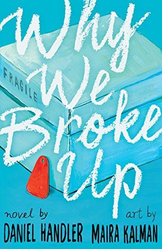 9781405277907: Why We Broke Up