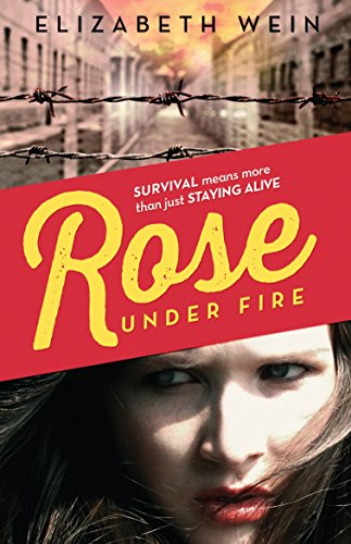 9781405278416: Rose Under Fire