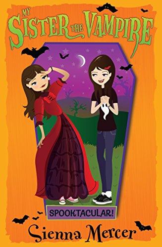 Spooktacular! (Paperback): Sienna Mercer
