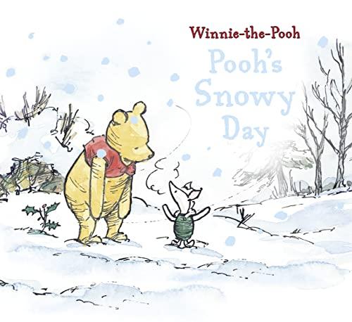 Winnie-The-Pooh: Pooh's Snowy Day: Egmont Publishing UK