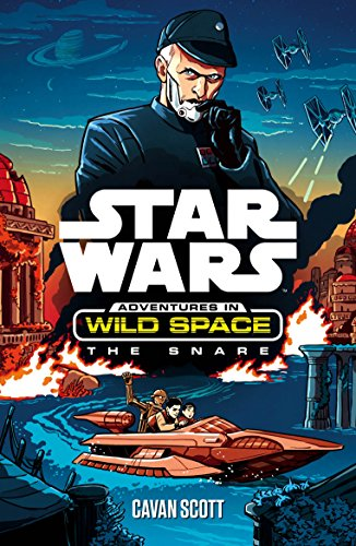 9781405279932: Star Wars: The Snare (Star Wars: Adventures in Wild Space)