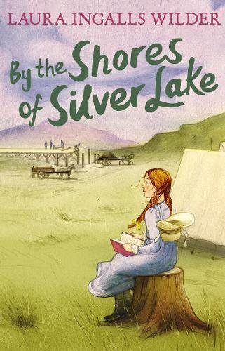 9781405280143: By the Shores of Silver Lake (The Little House on the Prairie)