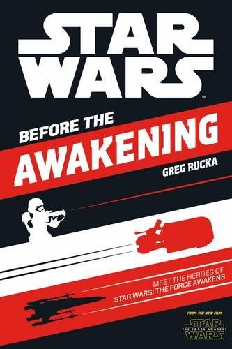 Star Wars: The Force Awakens: Before the Awakening: Meet the Heroes of Star Wars: The Force Awakens