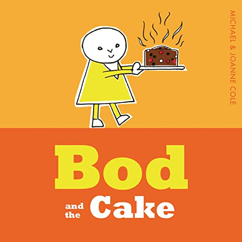 9781405280563: Bod and the Cake