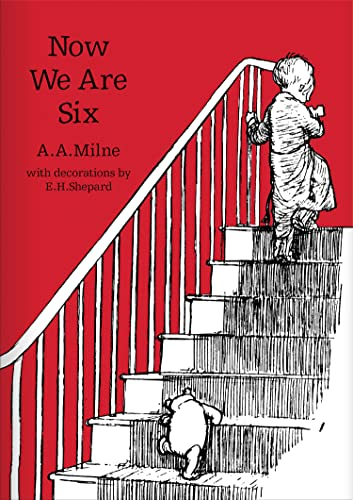 9781405280860: Now We Are Six (Winnie-the-Pooh - Classic Editions)
