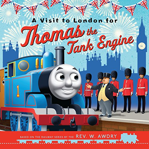 9781405281263: A Visit to London for Thomas the Tank Engine (Thomas & Friends Picture Books)
