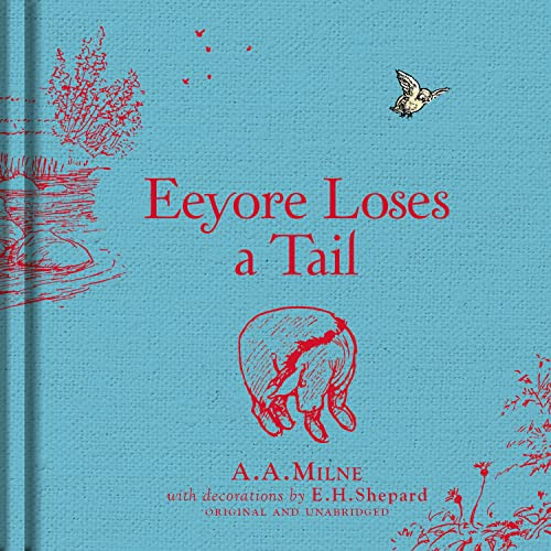 9781405281355: Winnie-The-Pooh Eeyore Loses a Tail