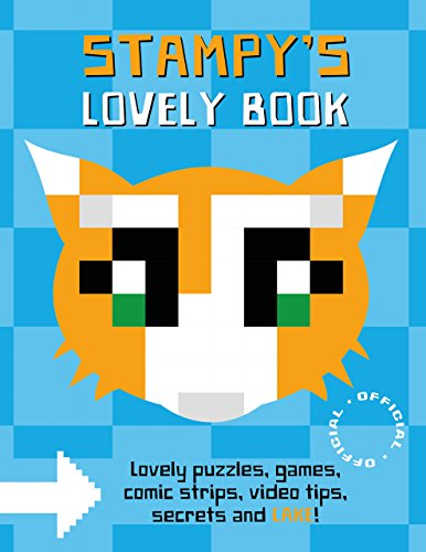 9781405281560: Stampy Cat: Stampy's Lovely Book