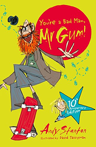 9781405281768: You're a Bad Man, Mr Gum!