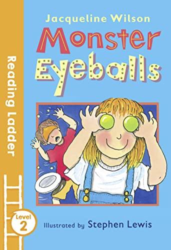 Monster Eyeballs (Reading Ladder): Jacqueline Wilson