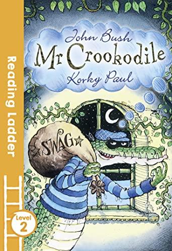 9781405282048: Mr Crookodile (Reading Ladder)