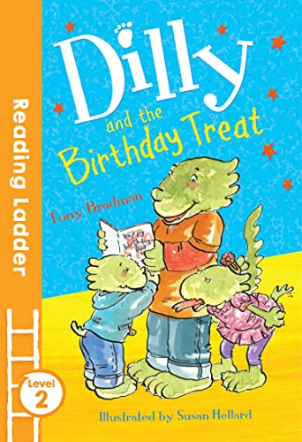 9781405282109: Dilly and the Birthday Treat (Reading Ladder)