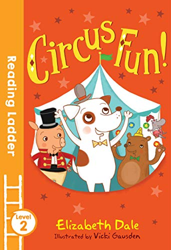 9781405282321: Circus Fun! (Reading Ladder)