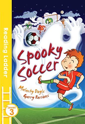 9781405282451: Spooky Soccer (Reading Ladder)
