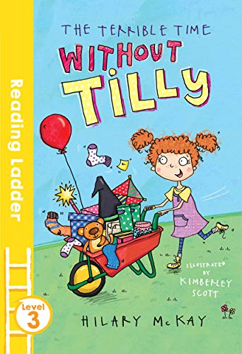 9781405282482: The Terrible Time Without Tilly (Reading Ladder)