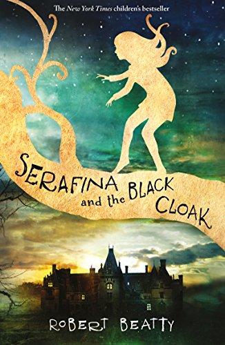 9781405283786: Serafina & The Black Cloak (The Serafina Series)