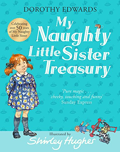 9781405284493: My Naughty Little Sister Treasury