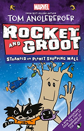 9781405285469: Marvel Rocket and Groot: Stranded on Planet Shopping Mall (Marvel Fiction)