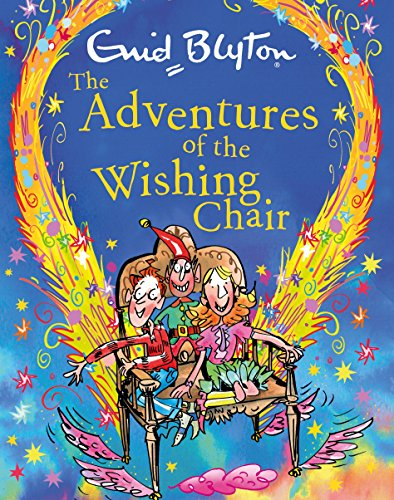 The Adventures of the Wishing-Chair gift edition: ENID BLYTON